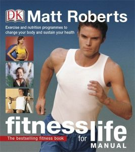 Fitness for Life Manual by Matt Roberts - Paperback