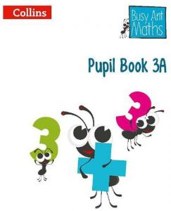 Collins Busy Ant Maths Pupil Book 3A by Jeanette Mumford - Paperback