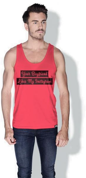 73895952 Creo Your Boyfriend Likes My Instagram Funny Tanks Tops For Men - Xl ...