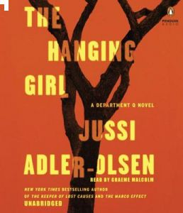 The Hanging Girl: A Department Q Novel by Jussi Adler-Olsen, Graeme Malcolm -