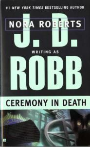 Ceremony in Death by J. D. Robb, Nora Roberts - Paperback