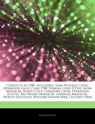 Articles On Conflicts In 1980 Including Iran Hostage Crisis