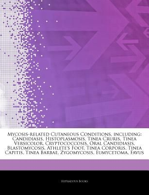 Articles on Mycosis-Related Cutaneous Conditions, Including