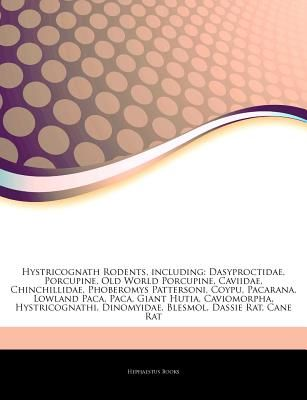Articles On Hystricognath Rodents Including Dasyproctidae