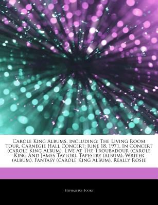 Articles On Carole King Albums Including The Living Room Tour
