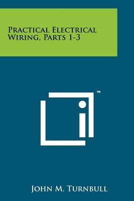 Fabulous Practical Electrical Wiring Parts 1 3 By John M Turnbull Wiring Cloud Philuggs Outletorg