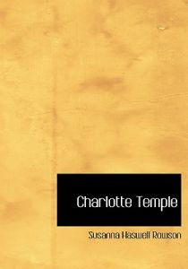 a review of the book charlotte temple and its importance Rent charlotte temple instead of buying and save up to 90%  149 people viewing this book right now  reviews for charlotte temple write a review  select a.