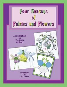 Four Seasons Of Fairies And Flowers An Adult Coloring Book By Lisa R Davis