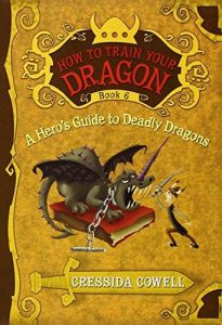 Connection how dragon heroes team cressida cowelllittle brown a heros guide to deadly dragons how to train your dragon book 6 ccuart Gallery