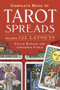 Complete Book Of Tarot Spreads By Burger, Evelin - Paperback