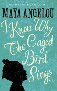 I Know Why The Caged Bird Sings ,Ed. :1