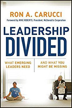 Leadership Divided:What Emerging Leaders Need & What You Might Be Missing Hc.