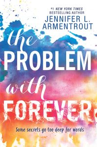 The Problem with Forever by Jennifer L. Armentrout - Hardcover