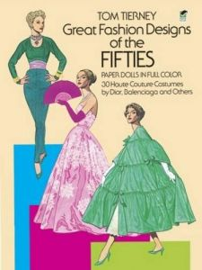 cc8d530b10 Great Fashion Designs of the Fifties Paper Dolls  30 Haute Couture Costumes  by Dior