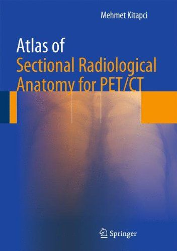 Souq   Atlas of Sectional Radiological Anatomy for PET/CT   UAE