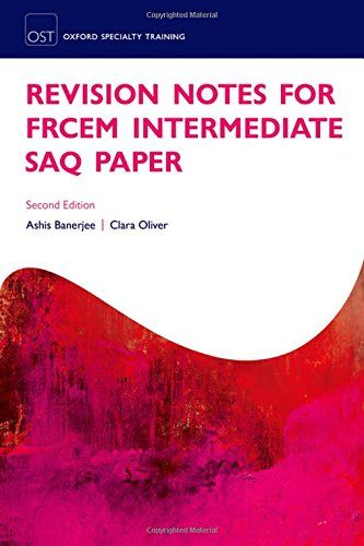 Revision Notes for the FRCEM Intermediate SAQ Paper by Ashis - Paperback