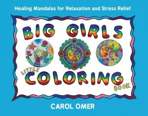 Big Girls Little Coloring Book Healing Mandalas For Relaxation And Stress Relief