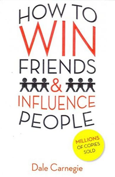 how to win friends and influence people selfimprovement series