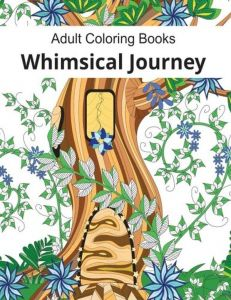 Adult Coloring Books Whimsical Journey For Adults Relaxation Flowers Landscapes And Fairies