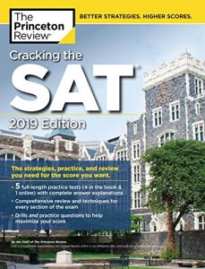 Cracking the SAT with 5 Practice Tests, 2019 Edition: The Strategies, Practice, and Review You Need for the Score You Want (College Test Preparation) Paperback – 22 May 2018