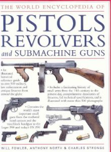 percussion pistols and revolvers history performance and practical use
