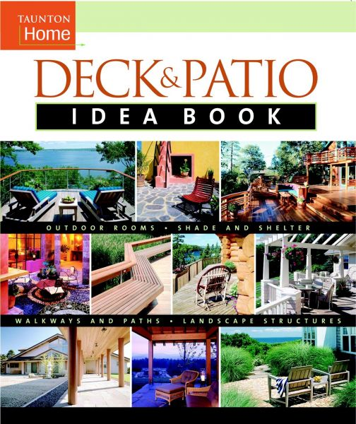 Deck Patio Idea Book Outdoor Roomsshade And