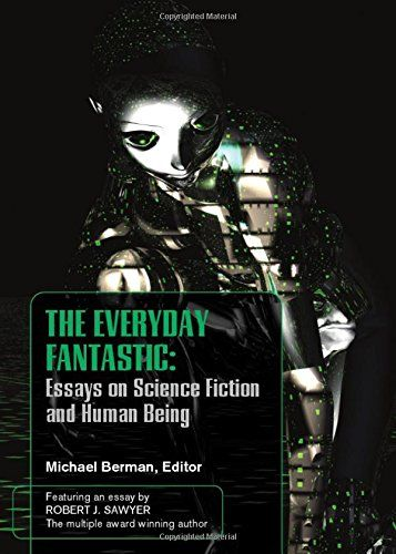 the everyday fantasic essays on science fiction and human being  this item is currently out of stock