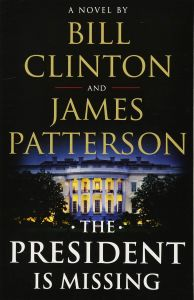 President Is Missing By James Patterson & Bill Clinton