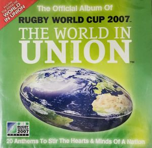 The world in union Offical Rugby World Cup Anthem Various 06 07 2007 4bd71b3a071